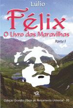 Felix o Livro das Maravilhas Parte 1