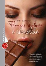 Homens, Dinheiro e Chocolate