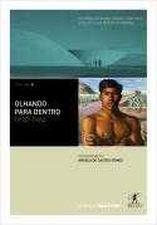 OLHANDO PARA DENTRO: 1930-1964 - COL. HISTORIA DO BRASIL NACAO - VOL.4