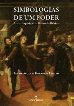 Simbologias de um Poder - Arte e Inquisição na Península Ibérica