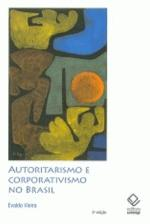 Autoritarismo e Corporativismo no Brasil