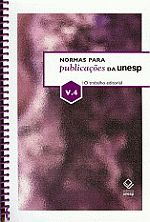 NORMAS PARA PUBLICAÇÕES DA UNESP - VOL. 4
