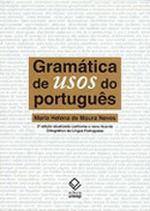 GRAMATICA DE USOS DO PORTUGUÊS 2ªED ATUALIZADA