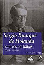 Sérgio Buarque de Holanda: Escritos Coligidos - Livro 1 -1920 - 1949