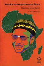 Desafios Contemporaneos da Africa o Legado de Amilcar Cabral
