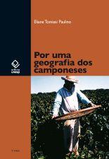 Por uma Geografia dos Camponeses