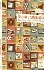 Cultura e Comunicação: Convergências Teóricas e Lugares de Mediação