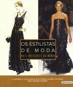 Os Estilistas De Moda Mais Influentes Do Mundo