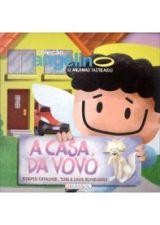 Casa da Vovo, A - Colecão Angelino, o Anjinho Distraido