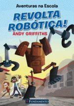 Aventuras na Escola: Revolta Robótica