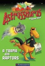 Astrossauros a trama dos raptors