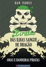 Piratas Das Ilhas Sangue De Dragão: Joias E Bandeiras Piratas