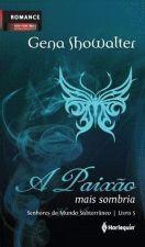 A Paixão Mais Sombria Livro 5