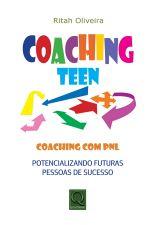 Coaching Teen-coaching Com Pnl Potencializando Futuras Pessoas
