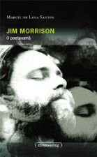 JIM MORRISON - O POETA-XAMA