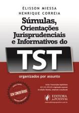 Súmulas, Orientações Jurisprudenciais e Informativos do Tst
