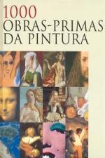 1000 Obras Primas da Pintura