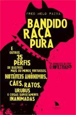 Bandido Raca Pura