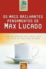 Os Mais Brilhantes Pensamentos de Max Lucado