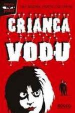 Criança Vodu 1º Ed.2008