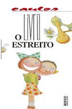Livro Estreito, O - 1º Ed. - 2010
