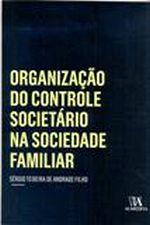 ORGANIZACAO DO CONTROLE SOCIETÃRIO NA SOCIEDADE..