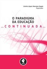 O Paradigma da Educação Continuada