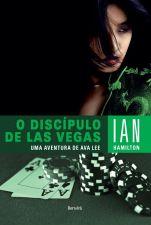 Discipulo de Las Vegas, O: Uma Aventura de Ava Lee