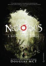 Necropolis Livro 2 a Batalha das Feras 1ª Ed. 2012