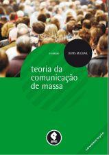 Teorias da Comunicação de Massa - 6ªEd.