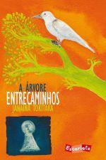 Arvore, a - Entrecaminhos - Livro