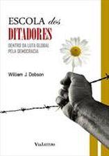 Escola dos Ditadores: Dentro da Luta Global pela Democracia