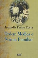 Ordem Médica e Norma Familiar