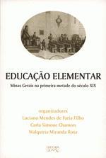 Educacao Elementar Minas Gerais na Primeira Metade do Seculo XIX