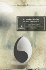 Conversações - De Arte e De Ciências