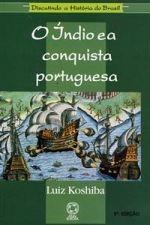 O ìndio e a Conquista Portuguesa