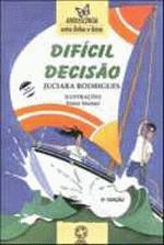 DIFICIL DECISAO