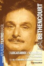 João Bethencourt - O Locatário da Comédia