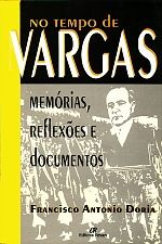 No Tempo de Vargas: Memórias, Reflexões e Documentos
