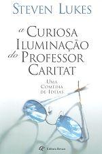 A Curiosa Iluminação do Professor Caritat