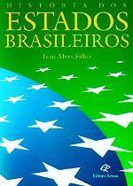 Historias Dos Estados Brasileiros