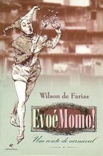 Evoe Momo - Um Conto De Carnaval