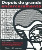 DEPOIS DO GRANDE ENCARCERAMENTO