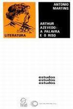 ARTHUR AZEVEDO: A PALAVRA E O RISO [TEA]