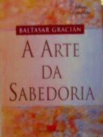 A Arte da Sabedoria - Edição Completa - 2ª Edição