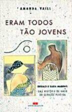 ERAM TODOS TÃO JOVENS