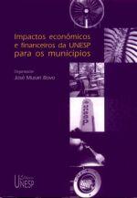 Impactos Econômicos e Financeiros da Unesp para os Municípios