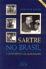 Sartre No Brasil- A Conferencia De Araraquara