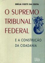 O Supremo Tribunal Federal-e a Construção da Cidadania