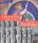 Figuras de Deus - a Biblia na Arte